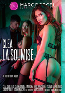 Clea, Desires Of Submission – Marc Dorcel
