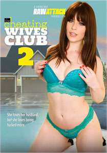 The Cheating Wives Club #2 – Raw Attack